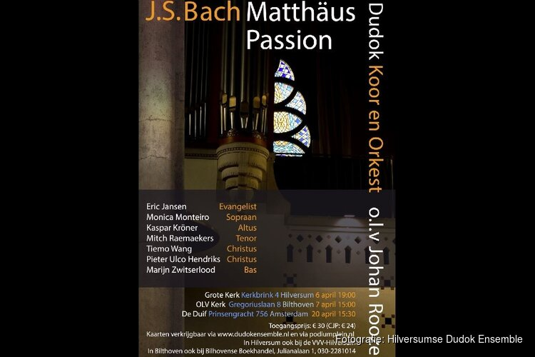 Uitvoering van Bach's Matthäus Passion door het Hilversumse Dudok Ensemble